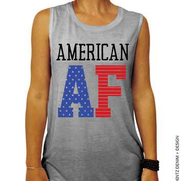 American AF Muscle Tee Tank T-shirt - 4th of July Muscle Tank - Country Music - American Pride Muscle Tank - Country Concert Clothing