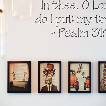In thee, O Lord, do I put my trust - Psalm 31:1 Style 23 Die Cut Vinyl Decal Sticker Removable