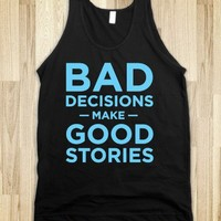 Bad Decisions Good Stories (dark)