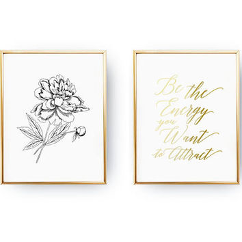 Be The Energy You Want To Attract, Real Gold Foil Print, Peony Poster, Flower Illustration, Typography Poster, Home Decor, Set Of 2 Prints