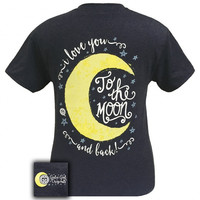 Girlie Girl Originals I Love You To The Moon and Back T-Shirt