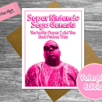 notorious big*biggie smalls*valentines cards*valentine's cards*funny valentines*card for him*card for her*boyfriend girlfriend*husband wife*