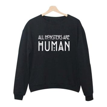 Fashion Letter Women Casual Hooded Sweatshirt Hoodies Coat Outerwear Tops ALL Monsters Are Human Funny printed Harajuku hoodie