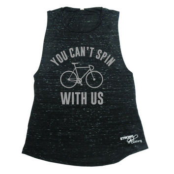Spin Shirt, Spinning Shirt, Bicycle Tank Top, Cycling Tank Top, Spin Class Tank, Funny Workout Shirt, Spin Tank Top, You Can't Spin With Us