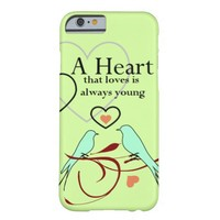 """Inspirational """"Young/Heart"""" Quote IPHONE 6 CASE"""