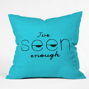 Nick Nelson Ive Seen Enough 2 Throw Pillow