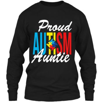 Proud Autism Auntie Awareness Support T-Shirt LS Ultra Cotton Tshirt