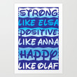 Strong, Positive, And Happy Art Print by LookHUMAN