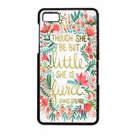 Red Flowers Though She Be But Little She Is BlackBerry Z10 Case