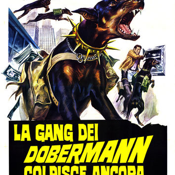 The Doberman Gang (Italian) 11x17 Movie Poster (1972)
