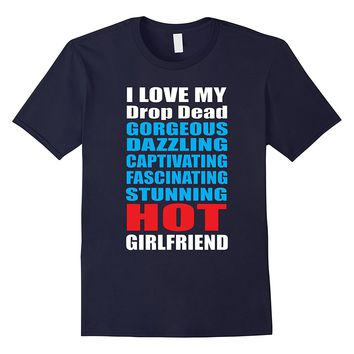 I Love My Hot Girlfriend Shirt Valentines Day Couples