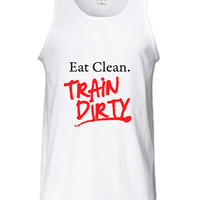 Eat Clean Train Dirty Booty Camp Boot Beast Workout Training wars gym fitness sweat T-Shirt Tee Shirt Tank top Mens Womens DT-200
