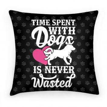 Time Spent With Dogs Is Never Wasted