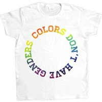 Colors Don't Have Genders -- Women's T-Shirt