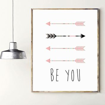 Arrows Art Print Be You Arrow Wall Art Pink Arrow Home Decor Simple Print for Living Room Decoration Home Decoration Kids Room W