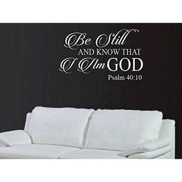 Be Still And Know That I Am God Psalm 40:10 , Interior Vinyl Wall Art