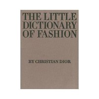 The Little Dictionary of Fashion: A Guide to Dress Sense for Every Woman by Christian Dior (Hardback) | eBay