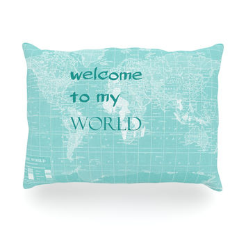 "Catherine Holcombe ""Welcome to my World Quote"" Oblong Pillow"