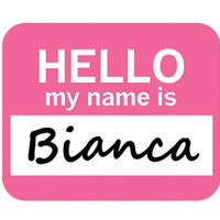 Bianca Hello My Name Is Mouse Pad