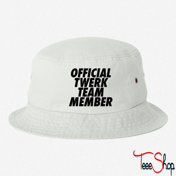 Official Twerk Team Member bucket hat