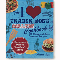 I Heart Trader Joes® College Cookbook