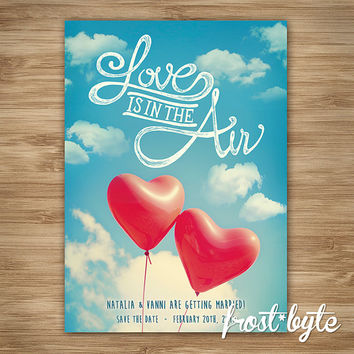 Save the Date - Heart balloon design - personalised digital file sent to you with your details - wedding - invitation - love is in the air