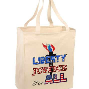 Liberty and Justice for All Large Grocery Tote Bag