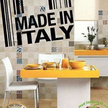 Wall Stickers Vinyl Decal  Made In Italy Italians Europe Food Business Unique Gift z629