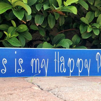 18x4 This Is My Happy Place Wood Sign