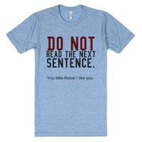 Do not read this tee t shirt-Unisex Athletic Blue T-Shirt