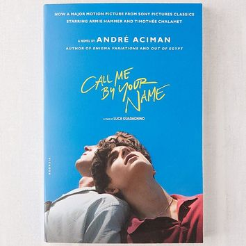 Call Me by Your Name By Andre Aciman | Urban Outfitters