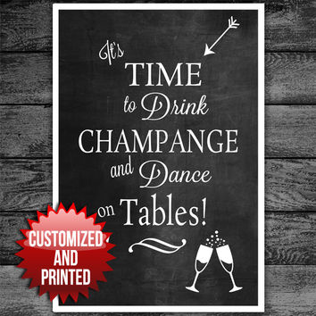 Time to Dance on Tables Wedding Sign Chalkboard