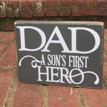 Quote Father's Day Sign from Son  distressed Wood Shelf Sitter Gift for Dad
