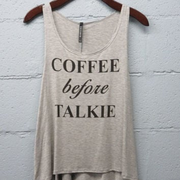 Coffee Before Talkie Heather Grey Tank