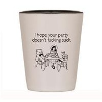 Party Doesn't Suck Shot Glass> Party Doesn't Fucking Suck> someecards shirts & merchandise