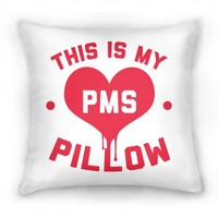 This is My PMS Pillow