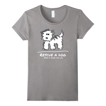 Rescue a Dog T-Shirt- Don't Shop Adopt! Animal Lover