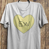 Ew T Shirt, Ew Tops, Ew Tees, instagram fashion funny tops, #ootd, #instafashion, #hipster, #wiwt