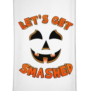 Let's Get Smashed Pumpkin Flour Sack Dish Towel by TooLoud