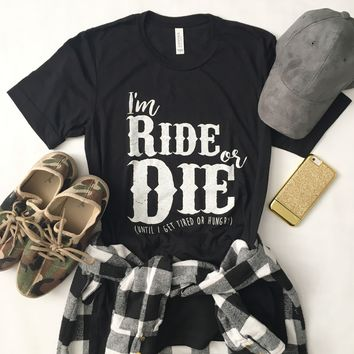 Ride or Die Black Tee-Last One! Size Large