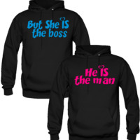 BUT SHE IS THE BOSS HE IS THE MAN DESIGN COUPLE LOVE HOODIES