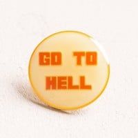 Go To Hell Pin - Patches & Pins - Accessories