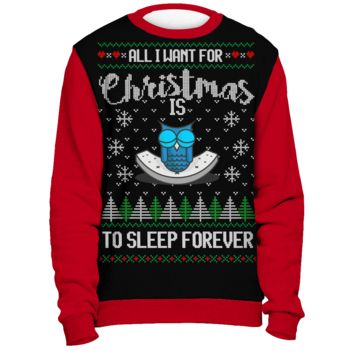 All I Want From Christmas is to Sleep Forever