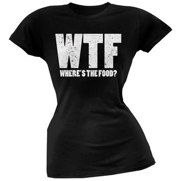 WTF (where's the food?) Black Juniors Soft T-Shirt