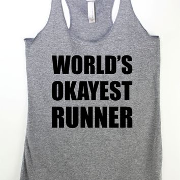 World's Okayest Runner , Womens Running Tank top, Fitness Tank