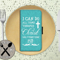 I Can Do All Things Through Christ Who Strengthens Me Quote Blue Wallet Phone Case iPhone 4/4s and iPhone 5/5s and 5c iPhone 6 and 6 Plus +