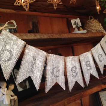 Silver Burlap Blessed Bunting, Burlap Banner, Blessed Garland, Burlap Bunting, Christmas Bunting, Rustic Sparkly Bunting, Holiday Bunting