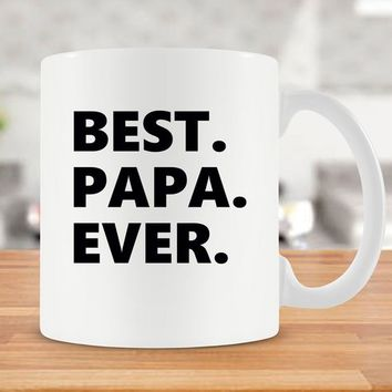 Grandpa Mug For Dad Gift Ideas For Grandpa Present For Fathers Day Mug For Papa Gift Papa Mug Grandfather Gift Idea Best Papa Ever - SA9