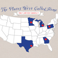 The Places We Have Called Home - 8x10 Custom Map, Military Family, Gift for Military Wives, Moving Away Farewell Gift, Family Name, Army