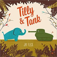 Tilly and Tank Hardcover – January 9, 2018